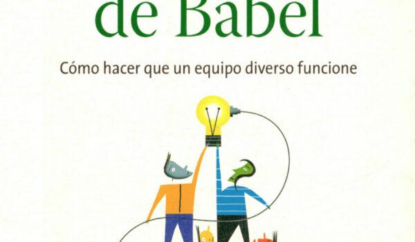 El jardín de Babel: cómo hacer que un equipo diverso funcione